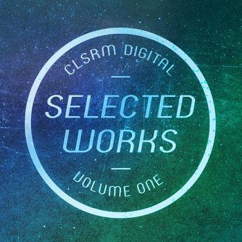CLSRM Digital Selected Works Volume 1