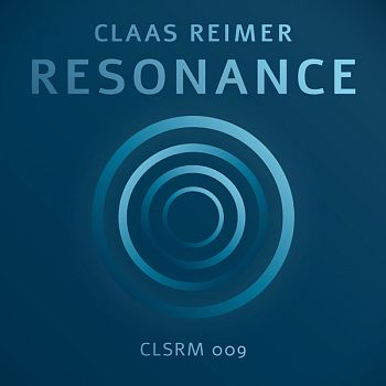 Claas Reimer – Resonance (CLSRM 009)
