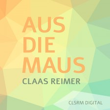 Claas Reimer – Aus die Maus (Free Download)