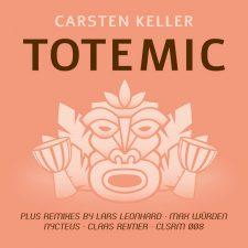 Carsten Keller –Totemic (CLSRM 008)