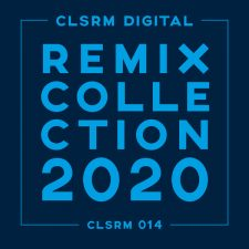 CLSRM Digital Remix Collection 2020